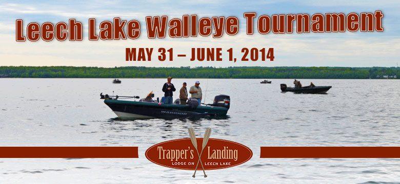 Leech lake walleye tournament trapper 39 s landing lodge for Ice fishing tournaments mn